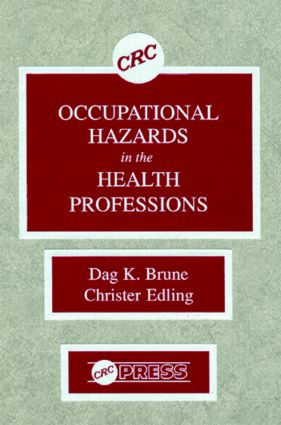 Occupational Hazards in the Health Professions: 1st Edition (Hardback) book cover