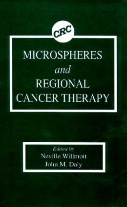 Microspheres and Regional Cancer Therapy: 1st Edition (Hardback) book cover