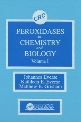 Peroxidases in Chemistry and Biology, Volume I: 1st Edition (Hardback) book cover
