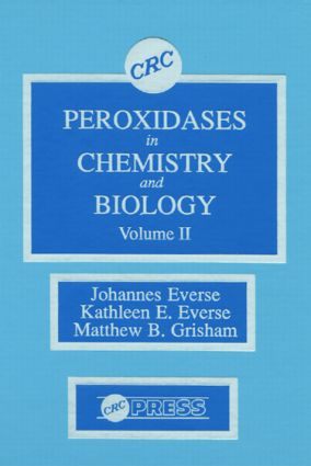 Peroxidases in Chemistry and Biology, Volume II: 1st Edition (Hardback) book cover