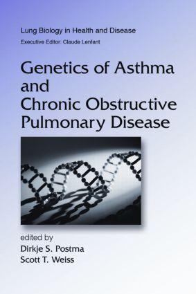 Genetics of Asthma and Chronic Obstructive Pulmonary Disease: 1st Edition (Hardback) book cover