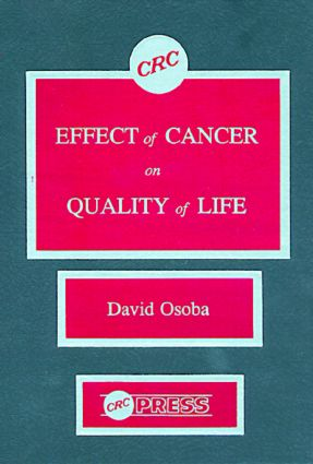 Effect of Cancer On Quality of Life: 1st Edition (Hardback) book cover