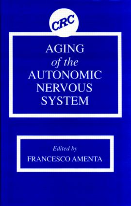 Aging of the Autonomic Nervous System: 1st Edition (Hardback) book cover