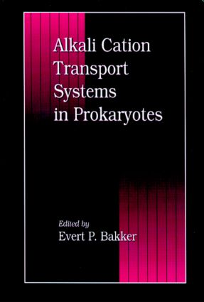 Alkali Cation Transport Systems in Prokaryotes: 1st Edition (Hardback) book cover