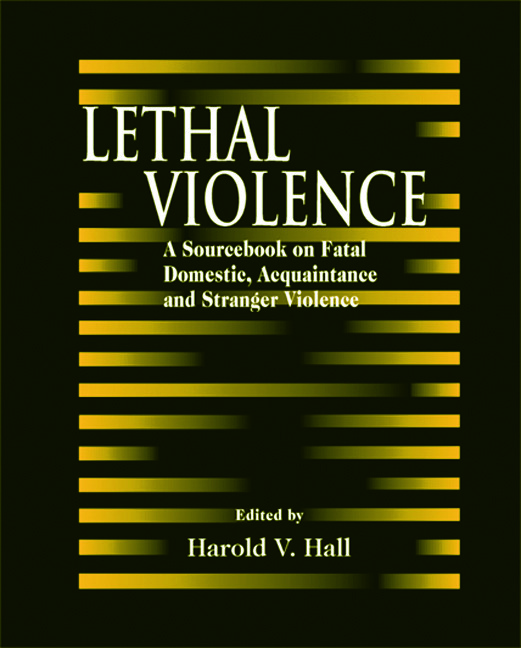 Lethal Violence: A Sourcebook on Fatal Domestic, Acquaintance and Stranger Violence, 1st Edition (Hardback) book cover