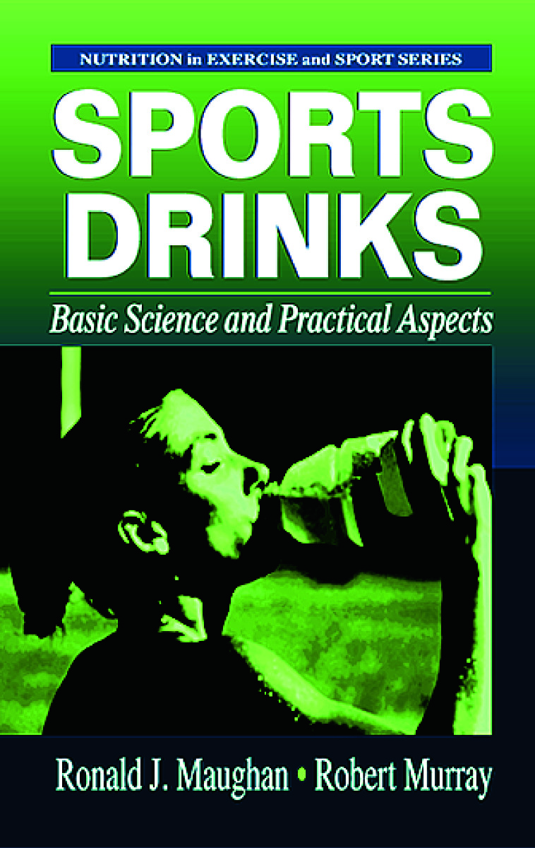 Sports Drinks: Basic Science and Practical Aspects, 1st Edition (Hardback) book cover