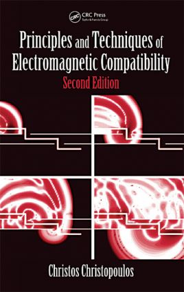 Principles and Techniques of Electromagnetic Compatibility: 2nd Edition (Hardback) book cover