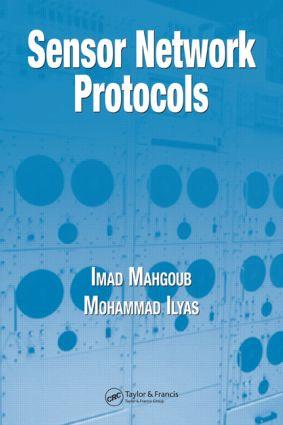 Sensor Network Protocols: 1st Edition (Hardback) book cover