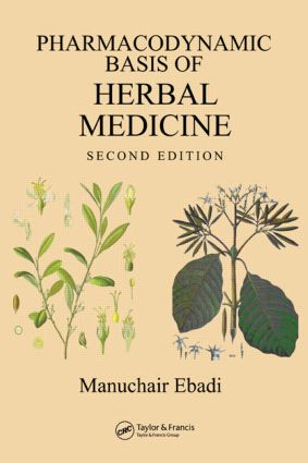 Pharmacodynamic Basis of Herbal Medicine, Second Edition: 2nd Edition (Hardback) book cover