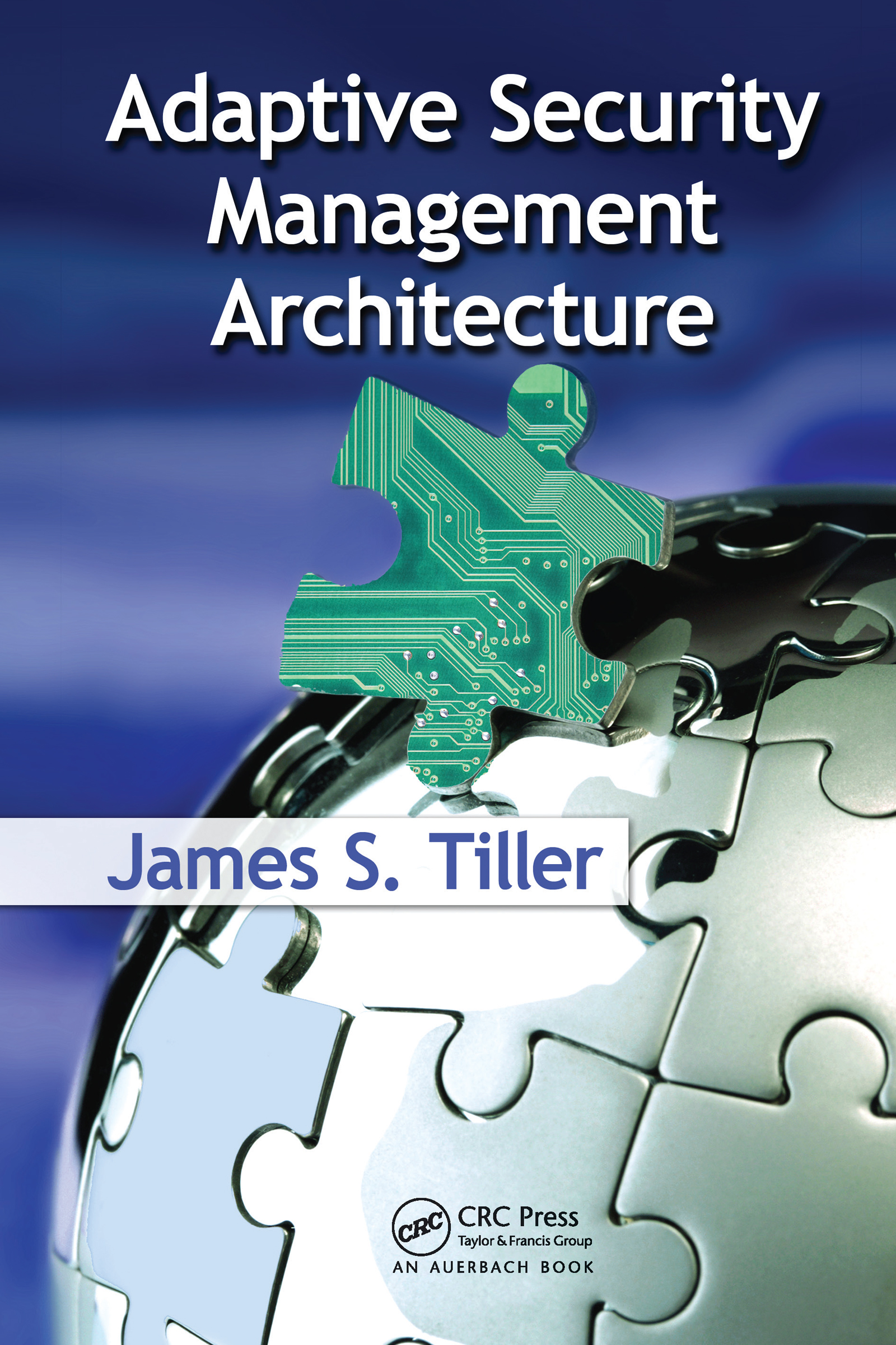 Adaptive Security Management Architecture: 1st Edition (Hardback) book cover