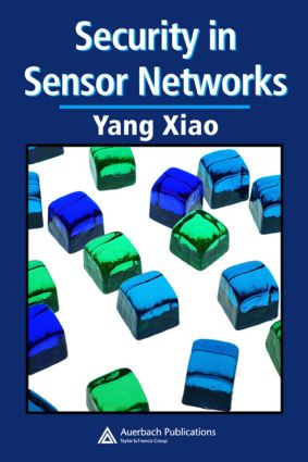 Security in Sensor Networks: 1st Edition (Hardback) book cover