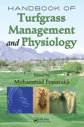 Handbook of Turfgrass Management and Physiology: 1st Edition (Hardback) book cover
