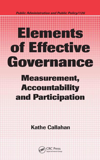 Elements of Effective Governance: Measurement, Accountability and Participation, 1st Edition (Hardback) book cover