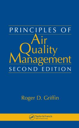 Principles of Air Quality Management: 2nd Edition (Hardback) book cover