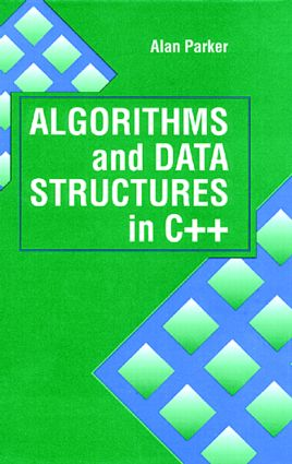 Algorithms and Data Structures in C++: 1st Edition (Hardback) book cover