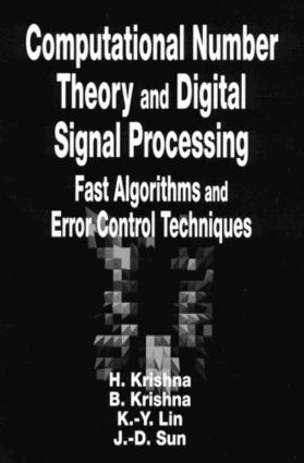 Computational Number Theory and Digital Signal Processing: Fast Algorithms and Error Control Techniques book cover