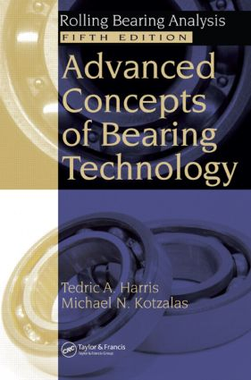 Advanced Concepts of Bearing Technology,: Rolling Bearing Analysis, Fifth Edition, 5th Edition (Hardback) book cover