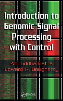 Introduction to Genomic Signal Processing with Control: 1st Edition (Hardback) book cover