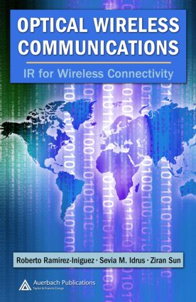 Optical Wireless Communications: IR for Wireless Connectivity, 1st Edition (Hardback) book cover