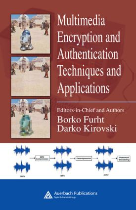 Multimedia Encryption and Authentication Techniques and Applications: 1st Edition (Hardback) book cover