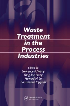 Waste Treatment in the Process Industries: 1st Edition (Hardback) book cover