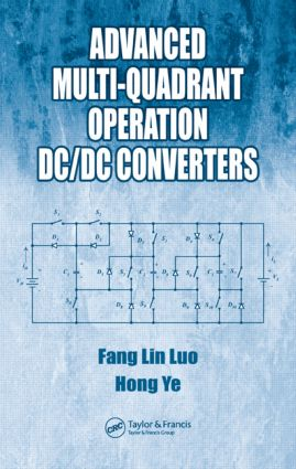 Advanced Multi-Quadrant Operation DC/DC Converters: 1st Edition (Hardback) book cover