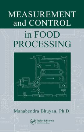 Measurement and Control in Food Processing: 1st Edition (Hardback) book cover