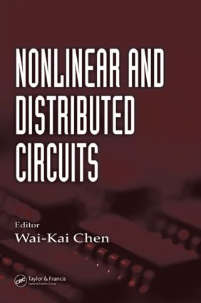 Nonlinear and Distributed Circuits: 1st Edition (Hardback) book cover