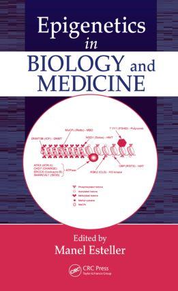 Epigenetics in Biology and Medicine: 1st Edition (Hardback) book cover