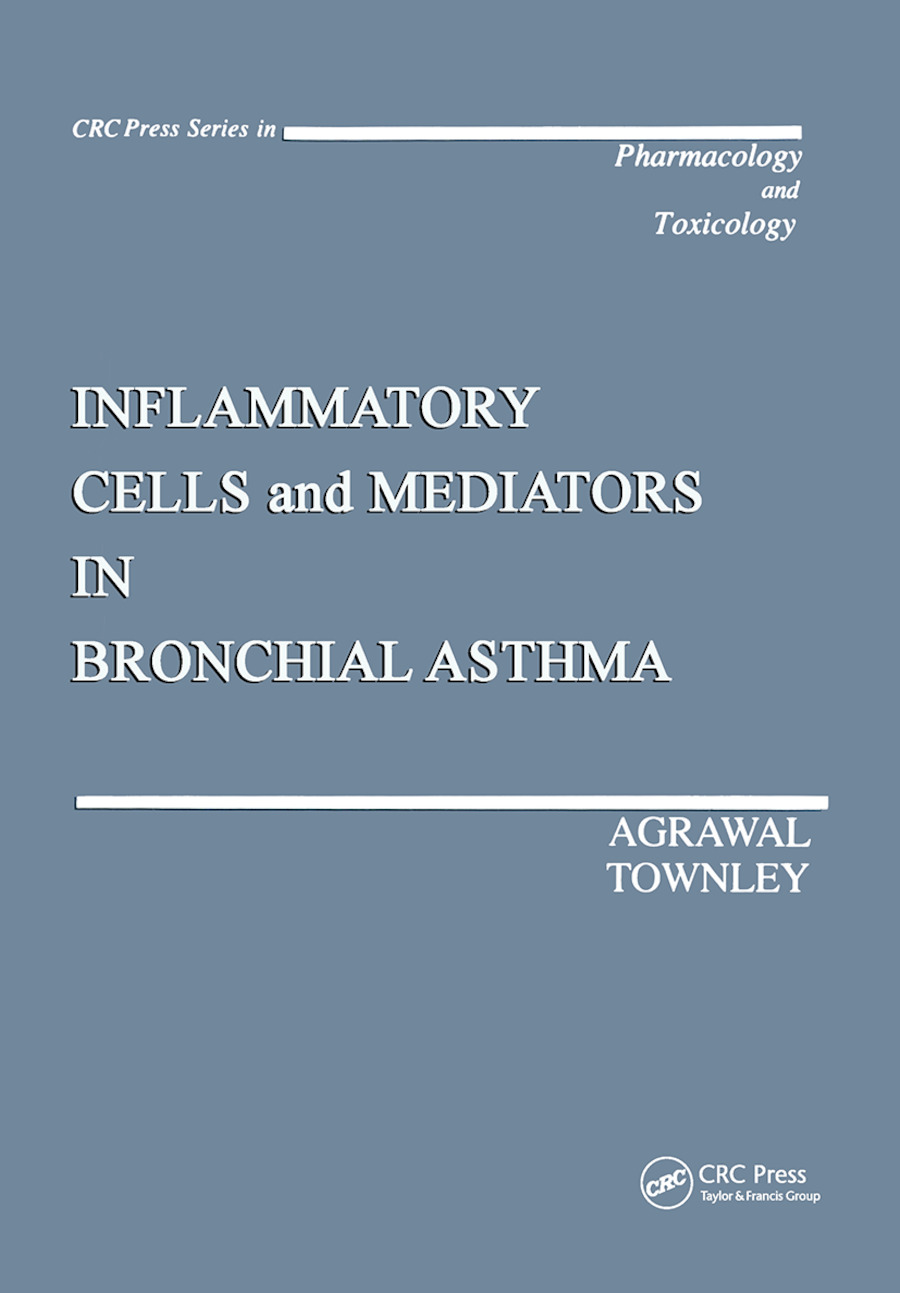 Inflammatory Cells and Mediators in Bronchial Asthma: 1st Edition (Hardback) book cover