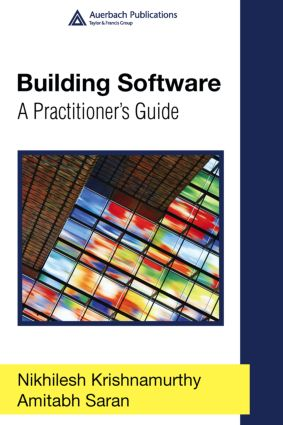 Building Software: A Practitioner's Guide, 1st Edition (Hardback) book cover