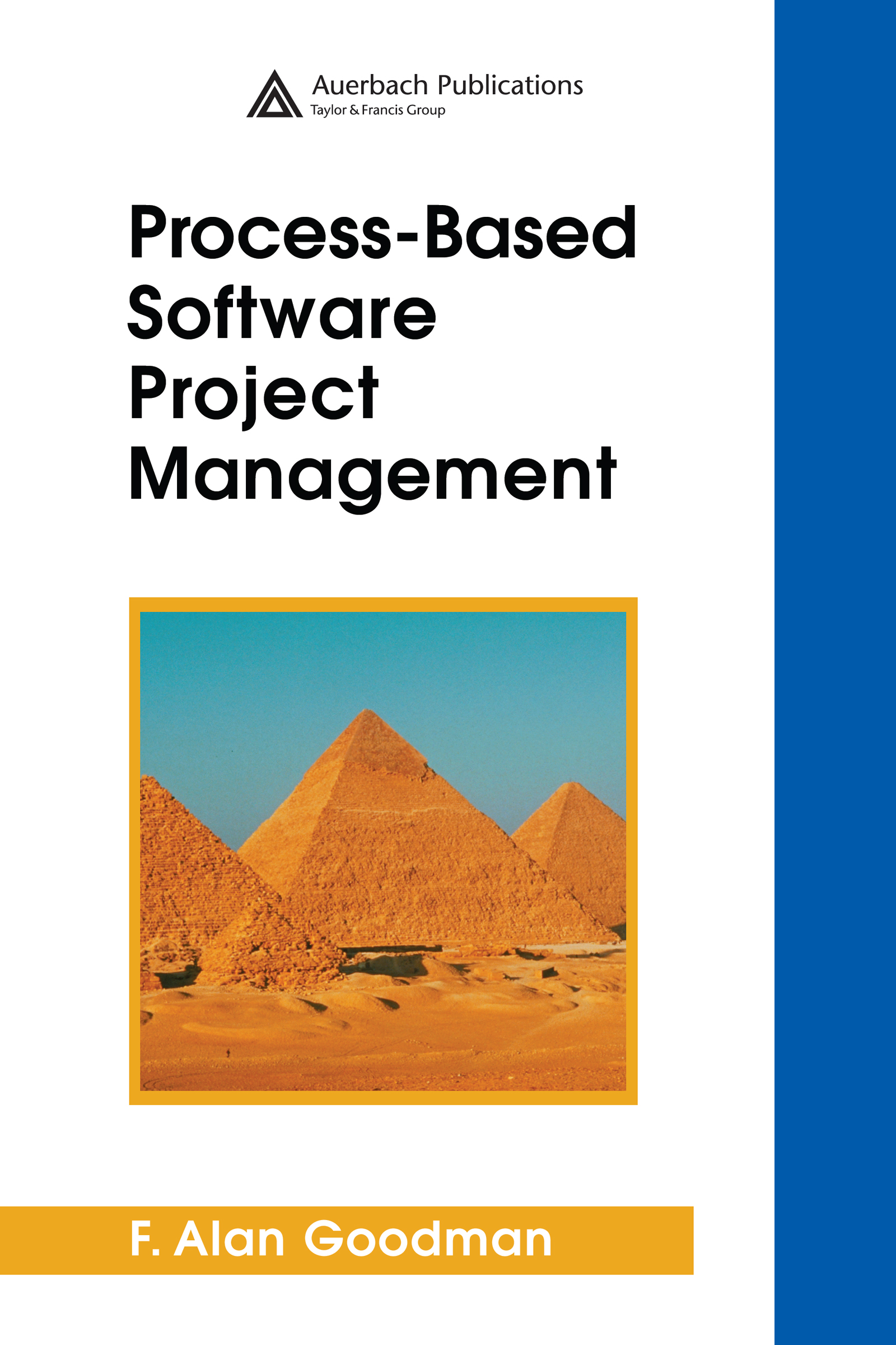 Process-Based Software Project Management: 1st Edition (Hardback) book cover