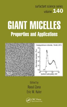 Giant Micelles: Properties and Applications, 1st Edition (Hardback) book cover