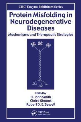Protein Misfolding in Neurodegenerative Diseases: Mechanisms and Therapeutic Strategies book cover