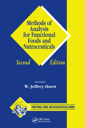 Methods of Analysis for Functional Foods and Nutraceuticals: 2nd Edition (Hardback) book cover
