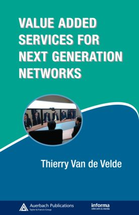 Value-Added Services for Next Generation Networks: 1st Edition (Hardback) book cover