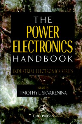 The Power Electronics Handbook: 1st Edition (Hardback) book cover