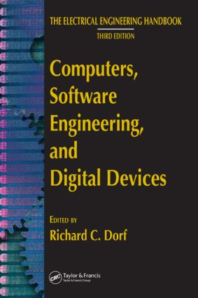 Computers, Software Engineering, and Digital Devices: 1st Edition (Hardback) book cover