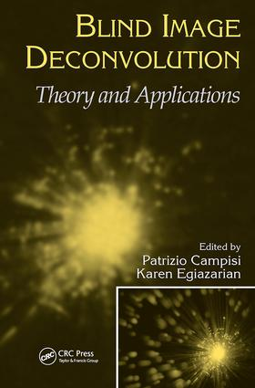 Blind Image Deconvolution: Theory and Applications, 1st Edition (Hardback) book cover