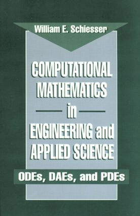 Computational Mathematics in Engineering and Applied Science: ODEs, DAEs, and PDEs, 1st Edition (Hardback) book cover