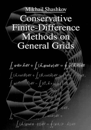 Conservative Finite-Difference Methods on General Grids: 1st Edition (Hardback) book cover