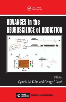 Advances in the Neuroscience of Addiction: 1st Edition (Hardback) book cover