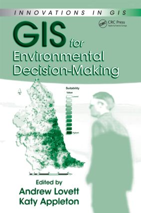 GIS for Environmental Decision-Making (Hardback) book cover
