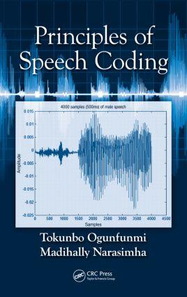 Principles of Speech Coding: 1st Edition (Hardback) book cover