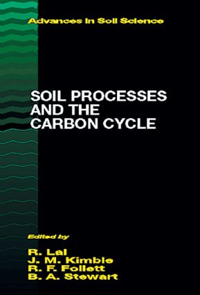 Soil Processes and the Carbon Cycle: 1st Edition (Hardback) book cover