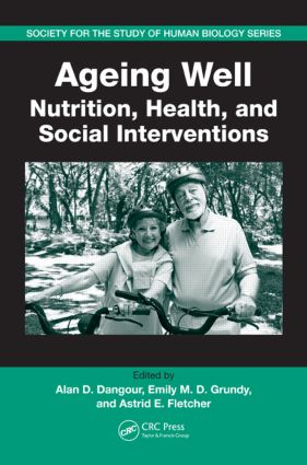 Ageing Well: Nutrition, Health, and Social Interventions, 1st Edition (Paperback) book cover