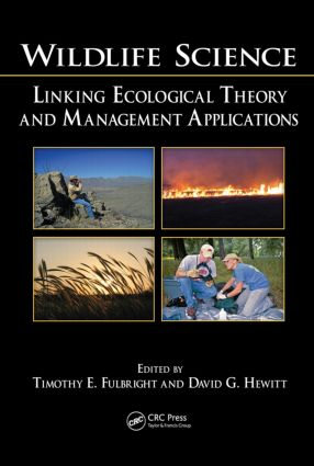 Wildlife Science: Linking Ecological Theory and Management Applications, 1st Edition (Hardback) book cover