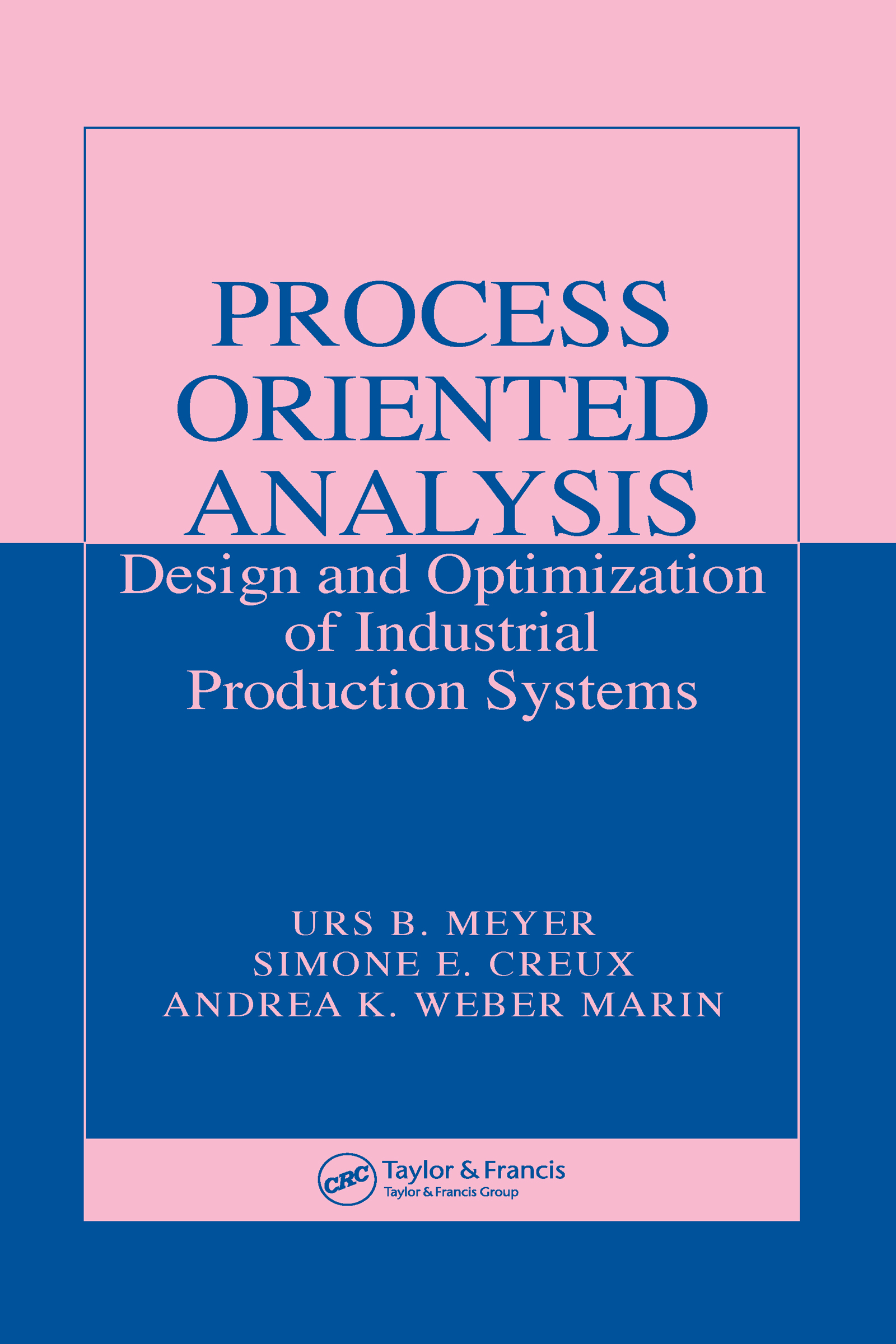 Process Oriented Analysis: Design and Optimization of Industrial Production Systems, 1st Edition (Hardback) book cover