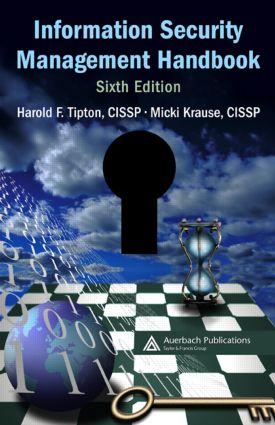 Information Security Management Handbook: 6th Edition (Hardback) book cover