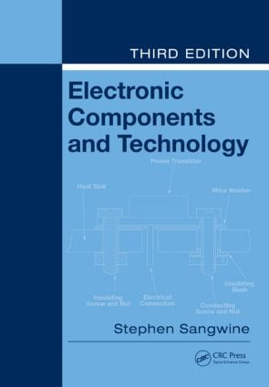 Electronic Components and Technology: 3rd Edition (Paperback) book cover